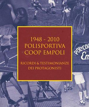 "Polisportiva Coop Empoli ""Ricordi & Testimonianze dei Protagonisti"